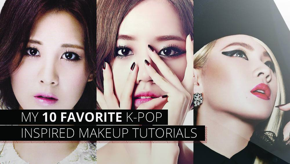 My 10 Favorite K Pop Inspired Makeup Tutorials Allkpop