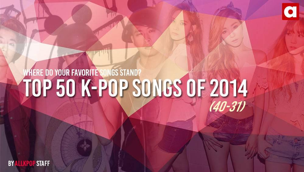 Pop Songs of 2014: 40-31