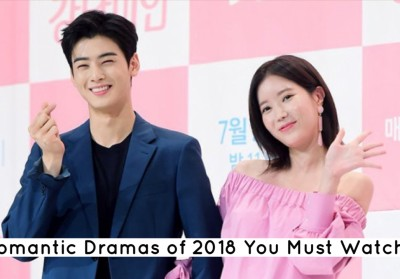 7 Romantic Dramas of 2018 You Must Watch
