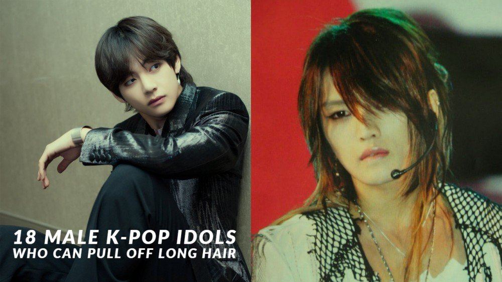 18 Male K Pop Idols Who Can Pull Off Long Hair Allkpop