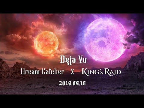 RPG mobile game 'King's Raid' reveals teaser video feat. Dream Catcher's 'Deja Vu' | allkpop