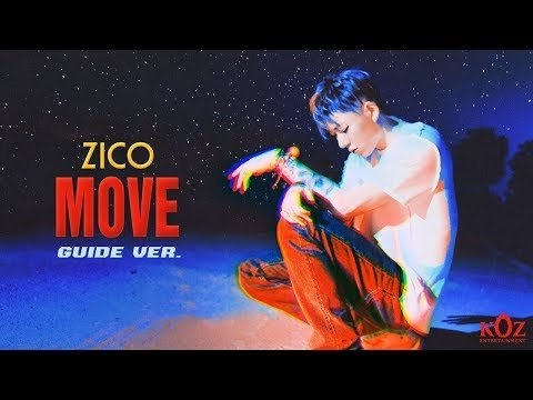Zico drops guide version of 'Move' from 'Produce x 101' | allkpop