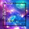 BewitchedSkies