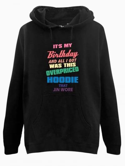 Birthday Hoodie - $35