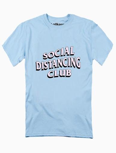 Social Distancing Tee - $18